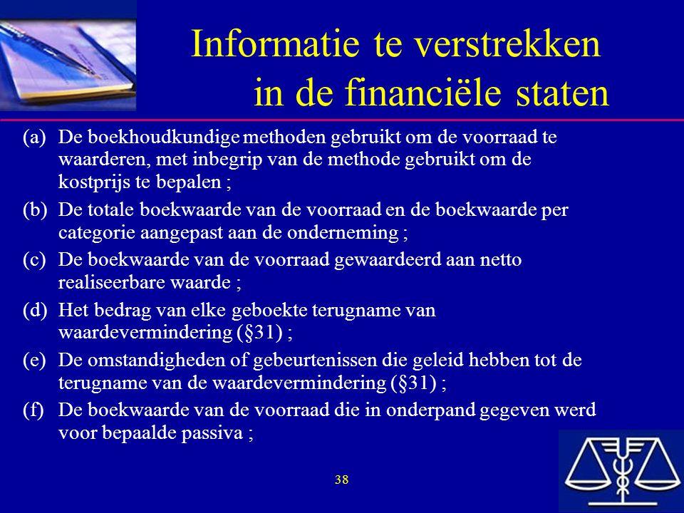 Informatie te verstrekken in de financiële staten