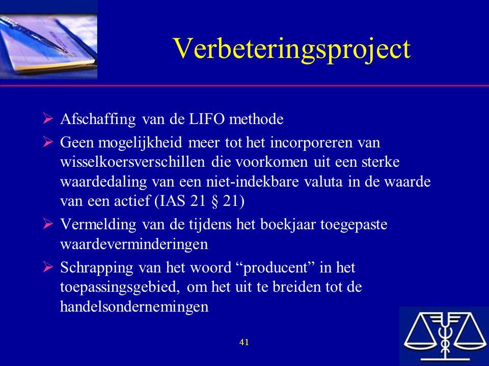 Verbeteringsproject Afschaffing van de LIFO methode