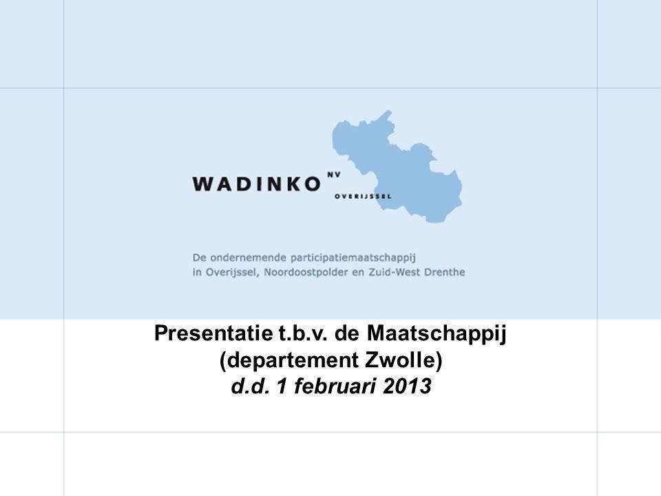 Presentatie t.b.v. de Maatschappij (departement Zwolle)