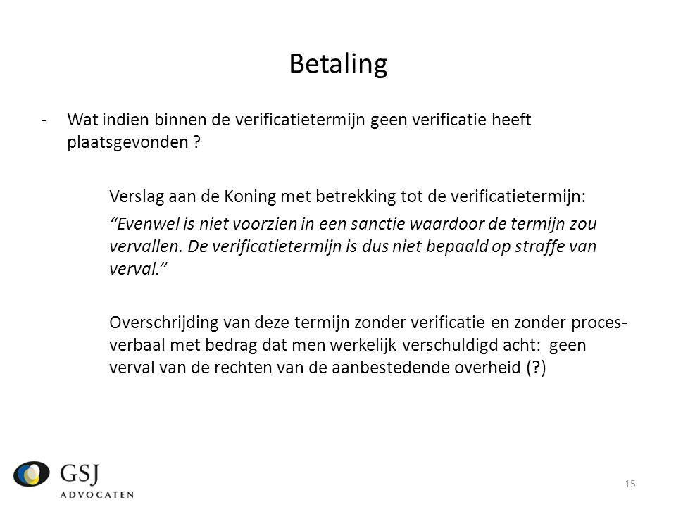 Betaling Wat indien binnen de verificatietermijn geen verificatie heeft plaatsgevonden