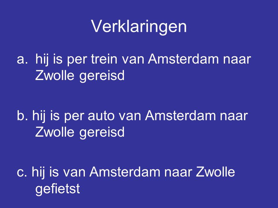 Verklaringen hij is per trein van Amsterdam naar Zwolle gereisd