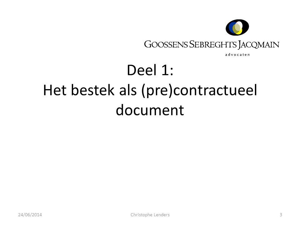 Deel 1: Het bestek als (pre)contractueel document