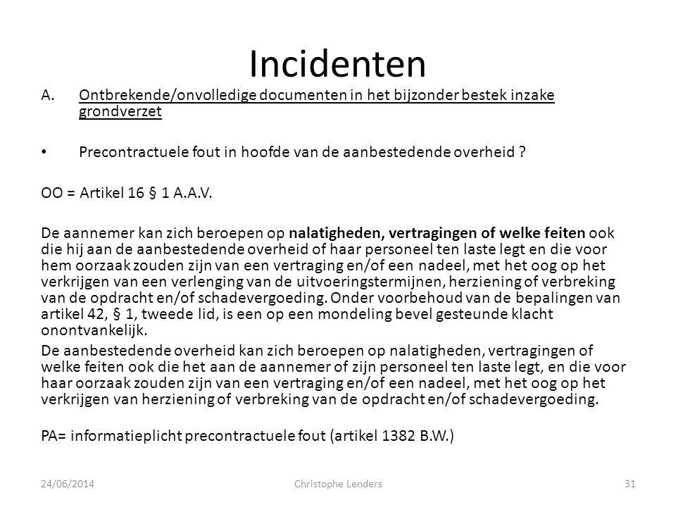 Incidenten Ontbrekende/onvolledige documenten in het bijzonder bestek inzake grondverzet.