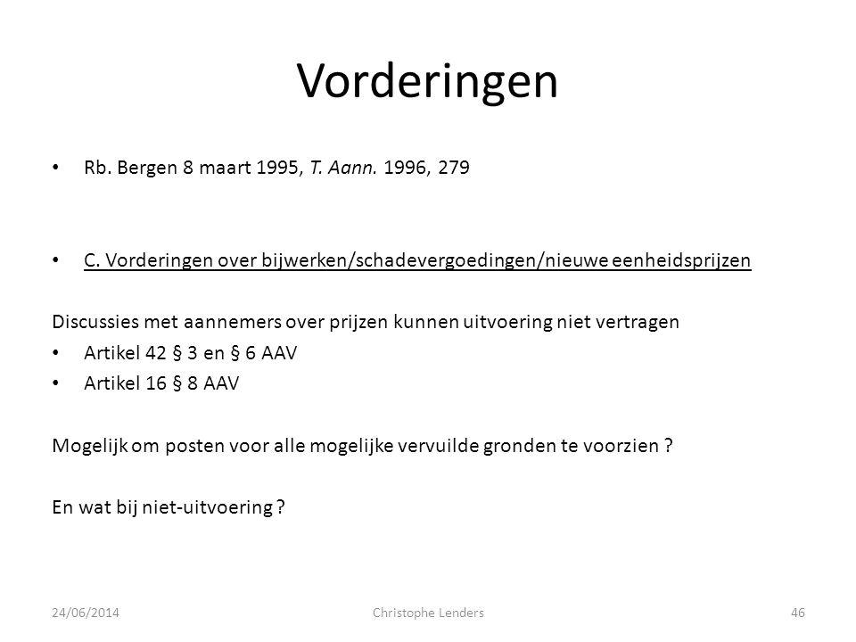 Vorderingen Rb. Bergen 8 maart 1995, T. Aann. 1996, 279