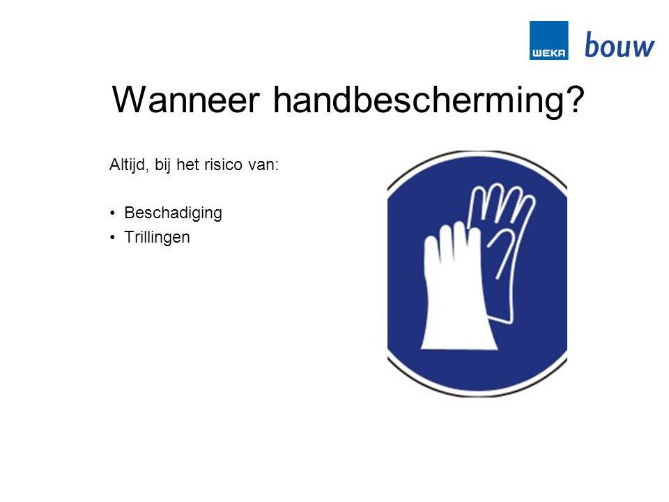 Wanneer handbescherming