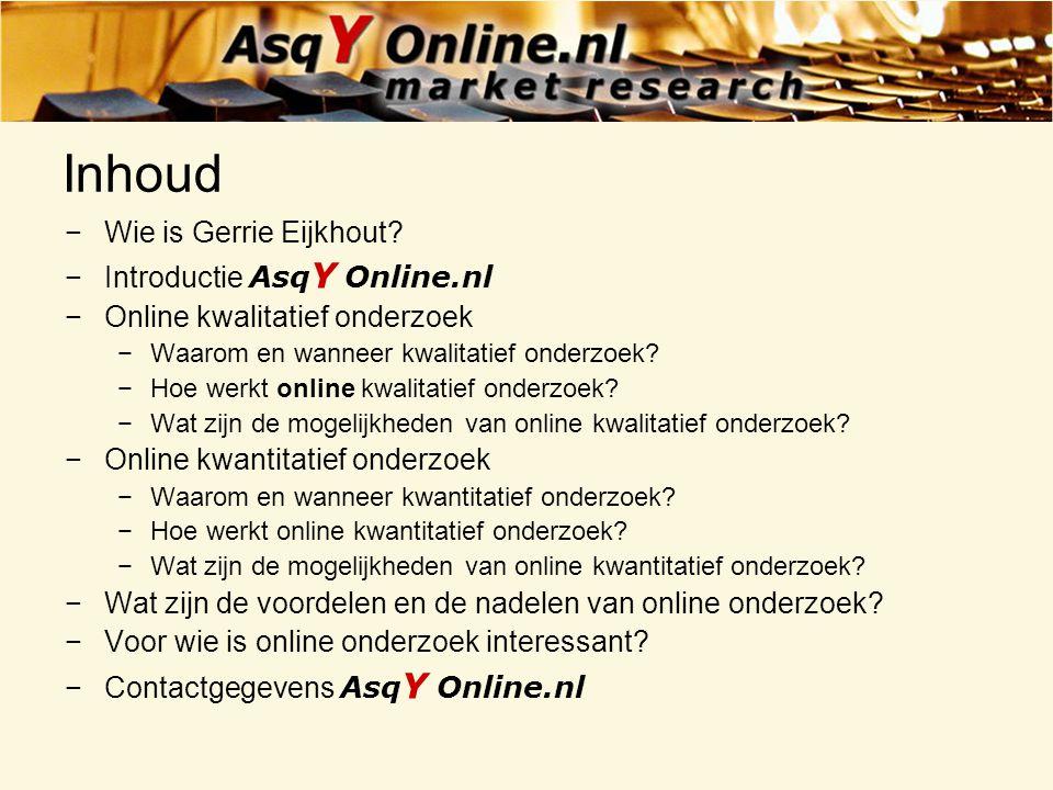 Inhoud Wie is Gerrie Eijkhout Introductie AsqY Online.nl