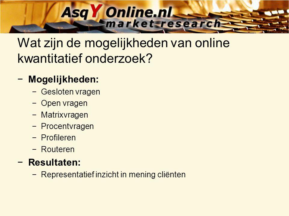 Wat zijn de mogelijkheden van online kwantitatief onderzoek
