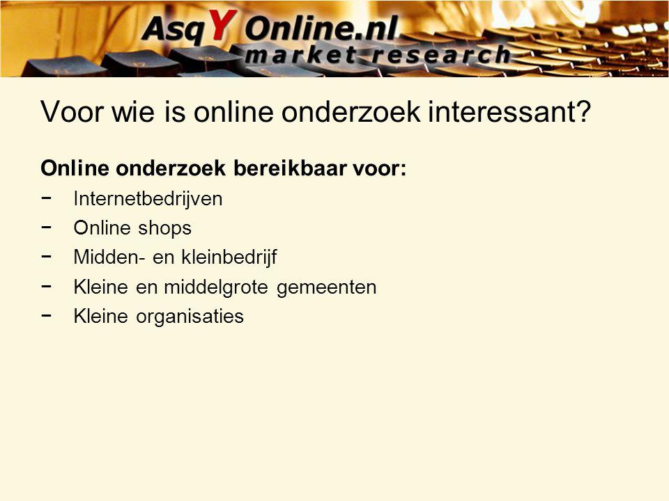 Voor wie is online onderzoek interessant