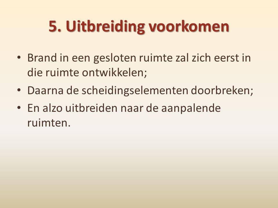 5. Uitbreiding voorkomen