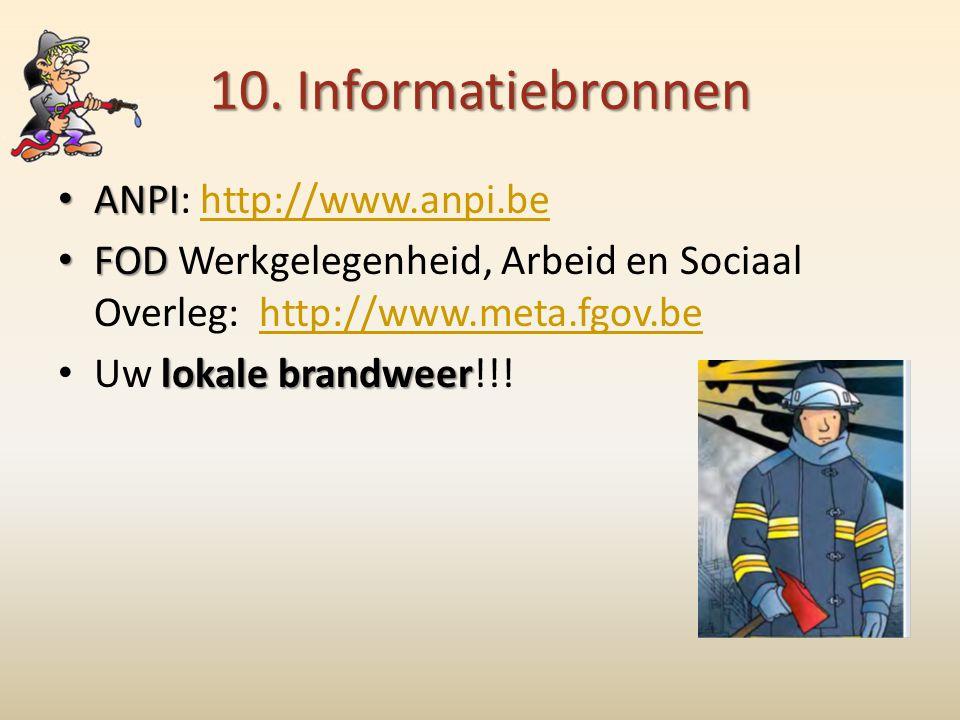10. Informatiebronnen ANPI: http://www.anpi.be