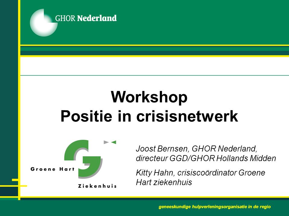 Workshop Positie in crisisnetwerk