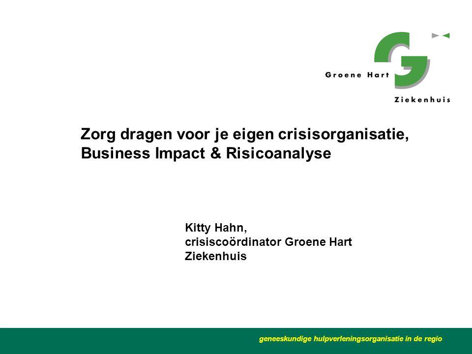 Zorg dragen voor je eigen crisisorganisatie, Business Impact & Risicoanalyse