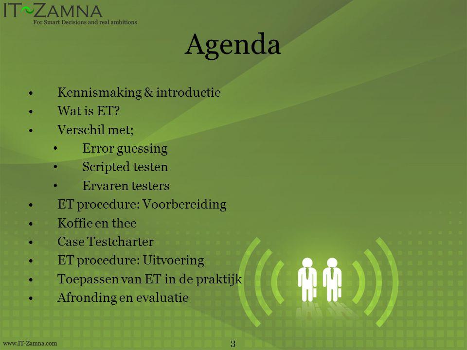 Agenda Kennismaking & introductie Wat is ET Verschil met;