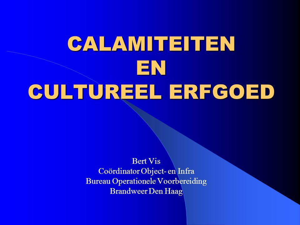 CALAMITEITEN EN CULTUREEL ERFGOED