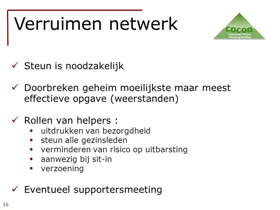 Verruimen netwerk Steun is noodzakelijk