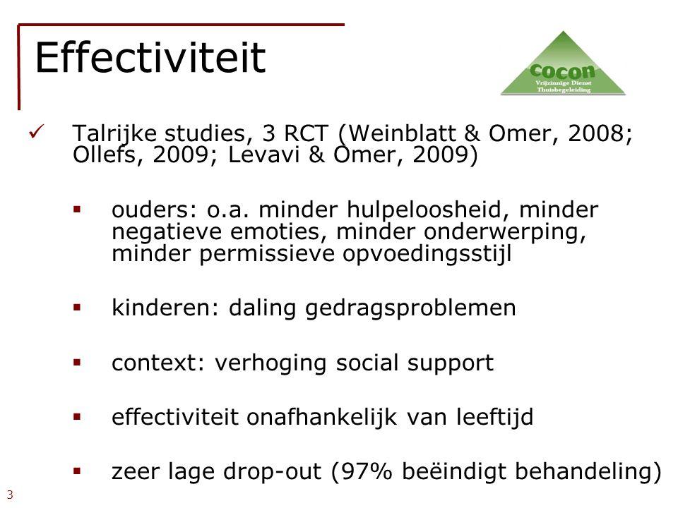 Effectiviteit Talrijke studies, 3 RCT (Weinblatt & Omer, 2008; Ollefs, 2009; Levavi & Omer, 2009)