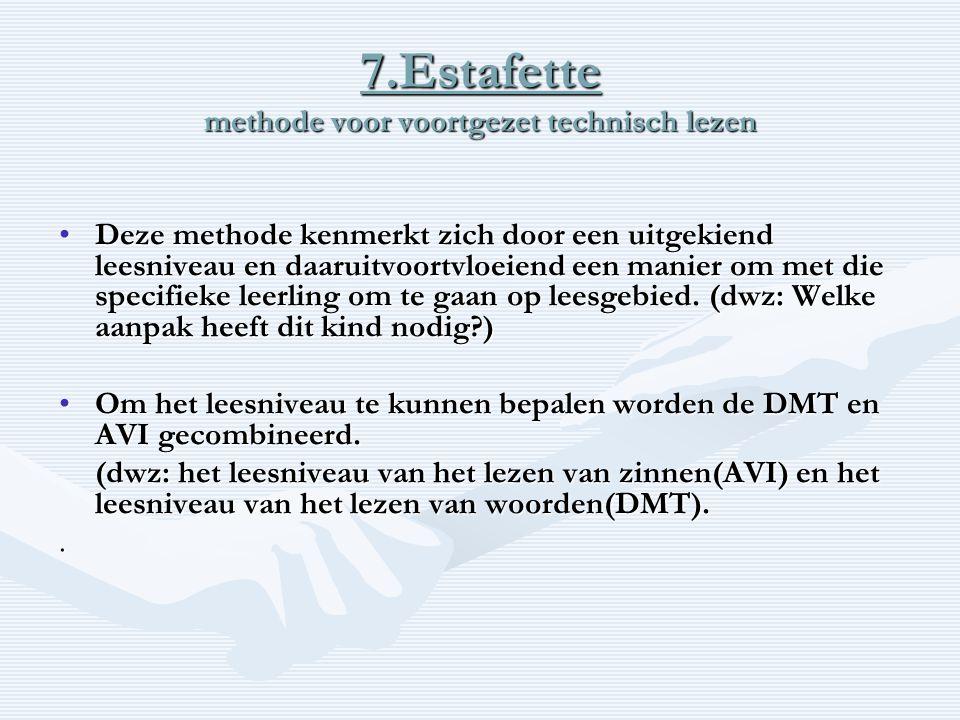 7.Estafette methode voor voortgezet technisch lezen