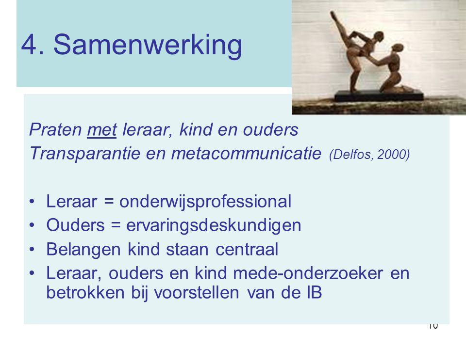 4. Samenwerking Praten met leraar, kind en ouders