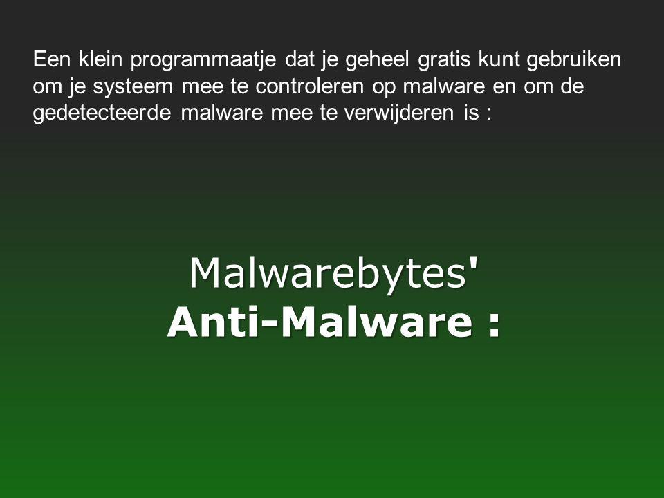 Malwarebytes Anti-Malware :