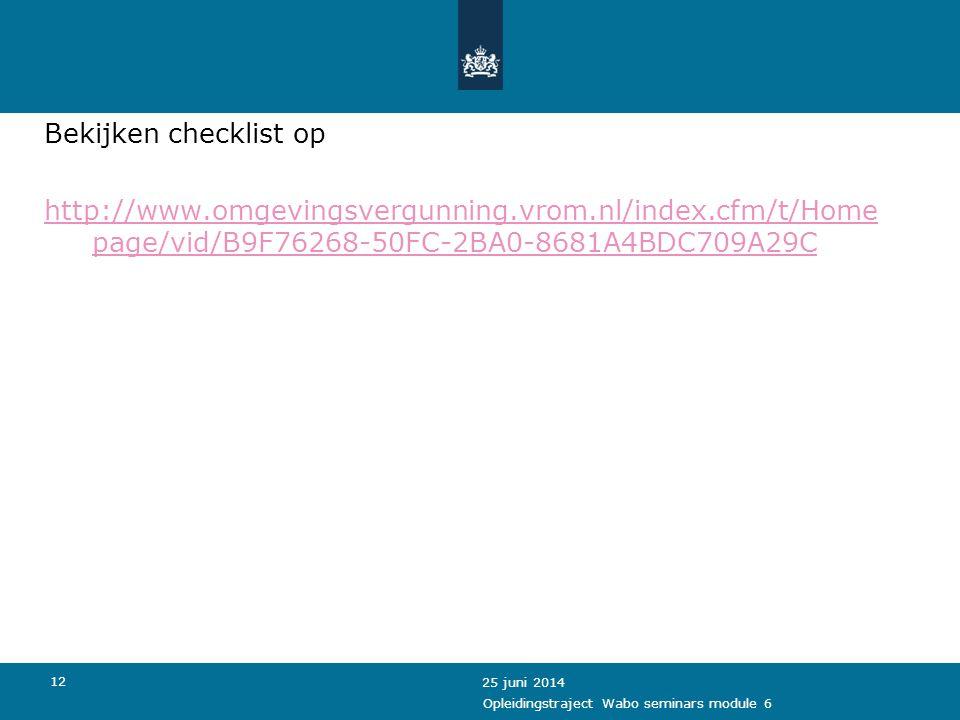 Bekijken checklist op http://www. omgevingsvergunning. vrom. nl/index