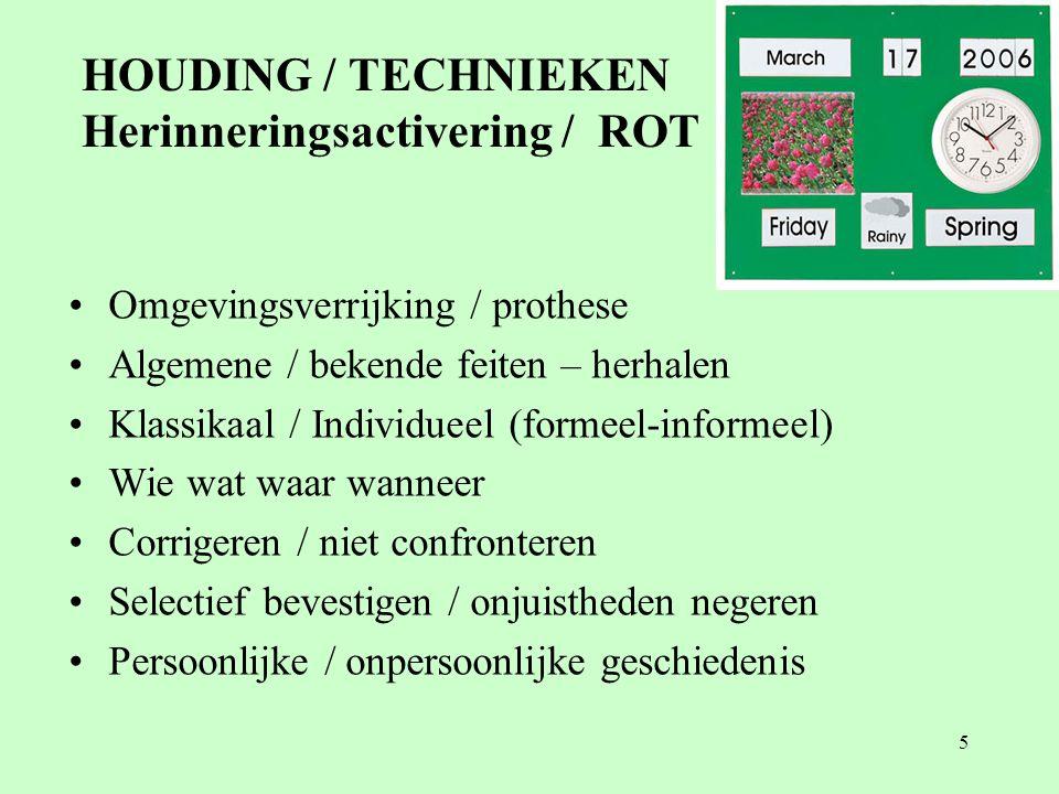 HOUDING / TECHNIEKEN Herinneringsactivering / ROT