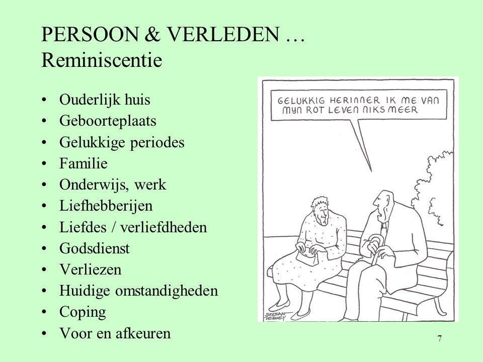PERSOON & VERLEDEN … Reminiscentie
