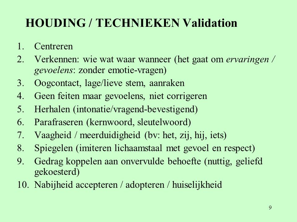 HOUDING / TECHNIEKEN Validation