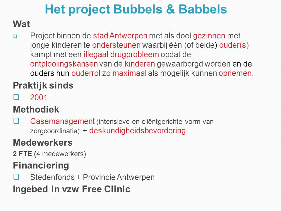 Het project Bubbels & Babbels