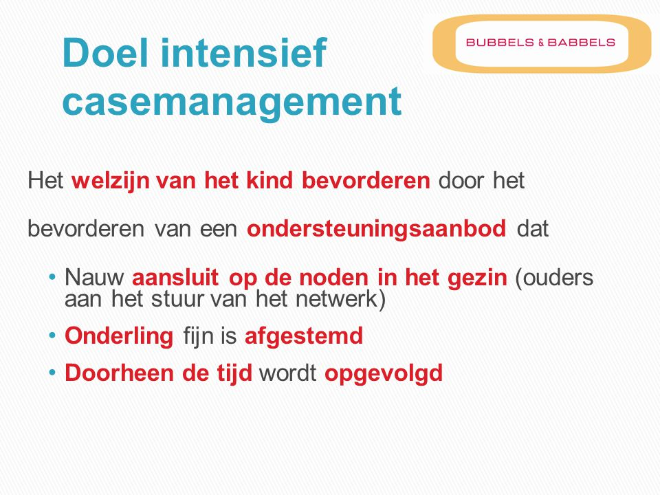 Doel intensief casemanagement