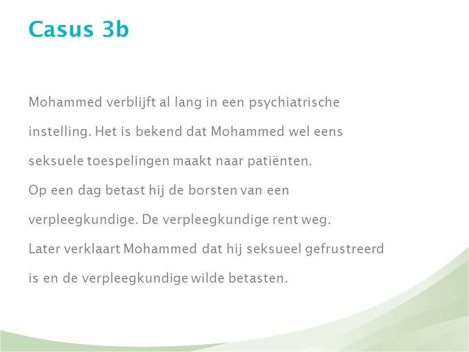 Casus 3b Mohammed verblijft al lang in een psychiatrische