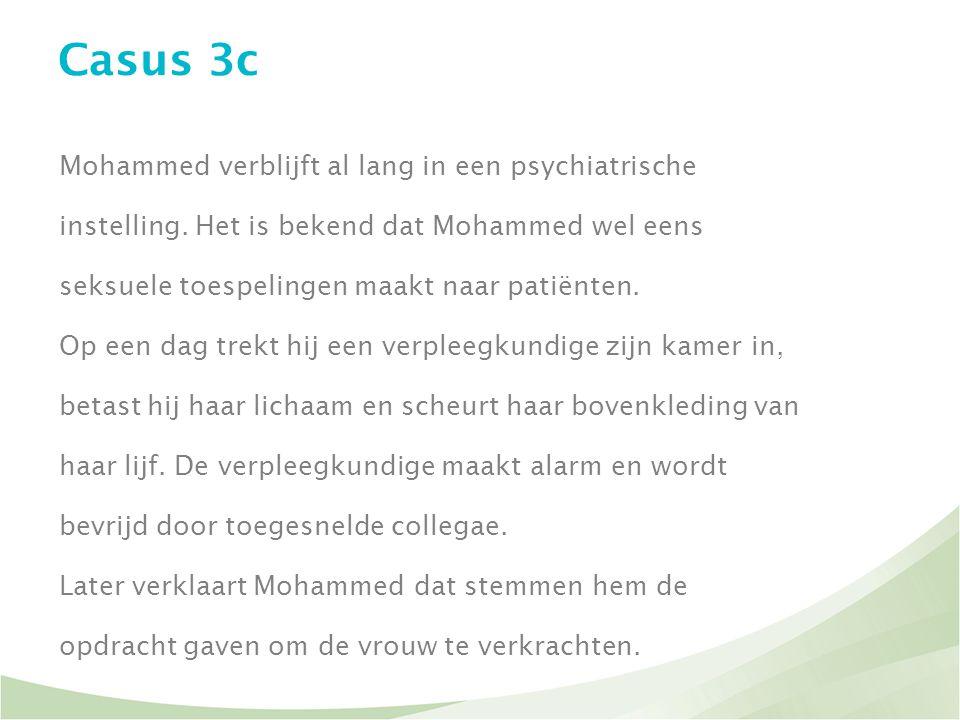 Casus 3c Mohammed verblijft al lang in een psychiatrische