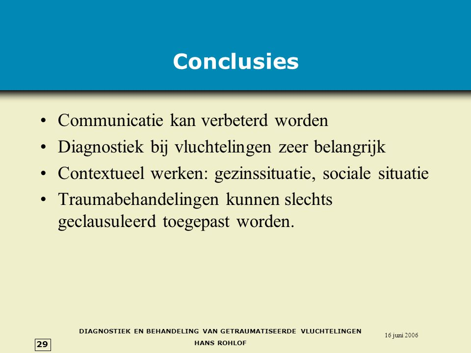 Conclusies Communicatie kan verbeterd worden