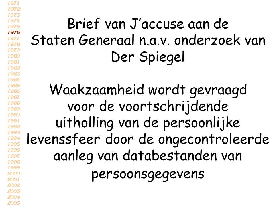 Brief van J'accuse aan de Staten Generaal n. a. v