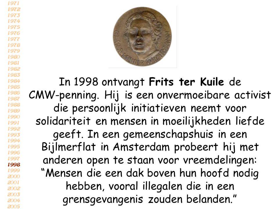 In 1998 ontvangt Frits ter Kuile de