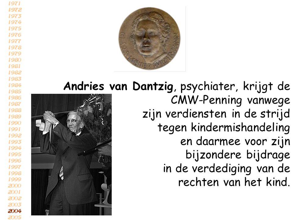 Andries van Dantzig, psychiater, krijgt de