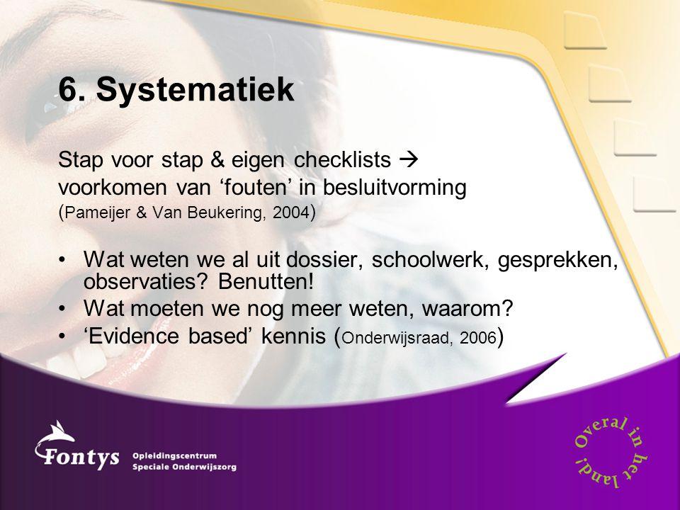 6. Systematiek Stap voor stap & eigen checklists 