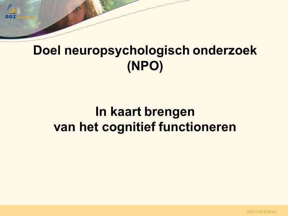 Doel neuropsychologisch onderzoek (NPO) van het cognitief functioneren
