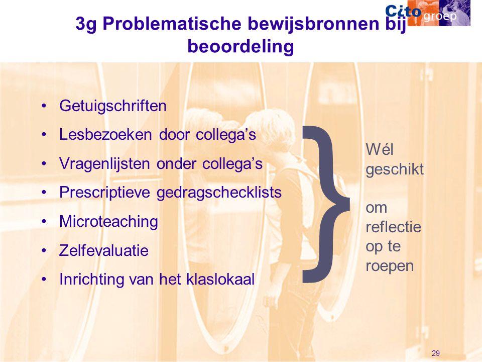 3g Problematische bewijsbronnen bij beoordeling