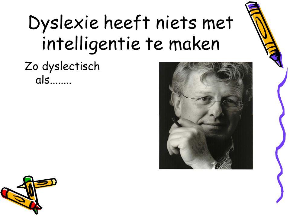 Dyslexie heeft niets met intelligentie te maken