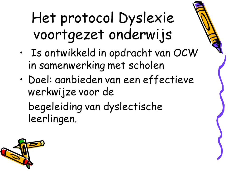 Het protocol Dyslexie voortgezet onderwijs
