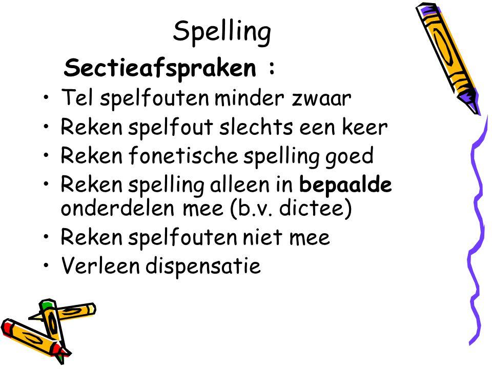 Spelling Sectieafspraken : Tel spelfouten minder zwaar