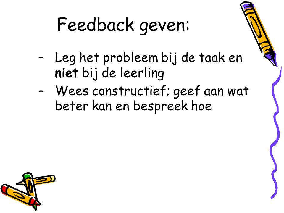 Feedback geven: Leg het probleem bij de taak en niet bij de leerling