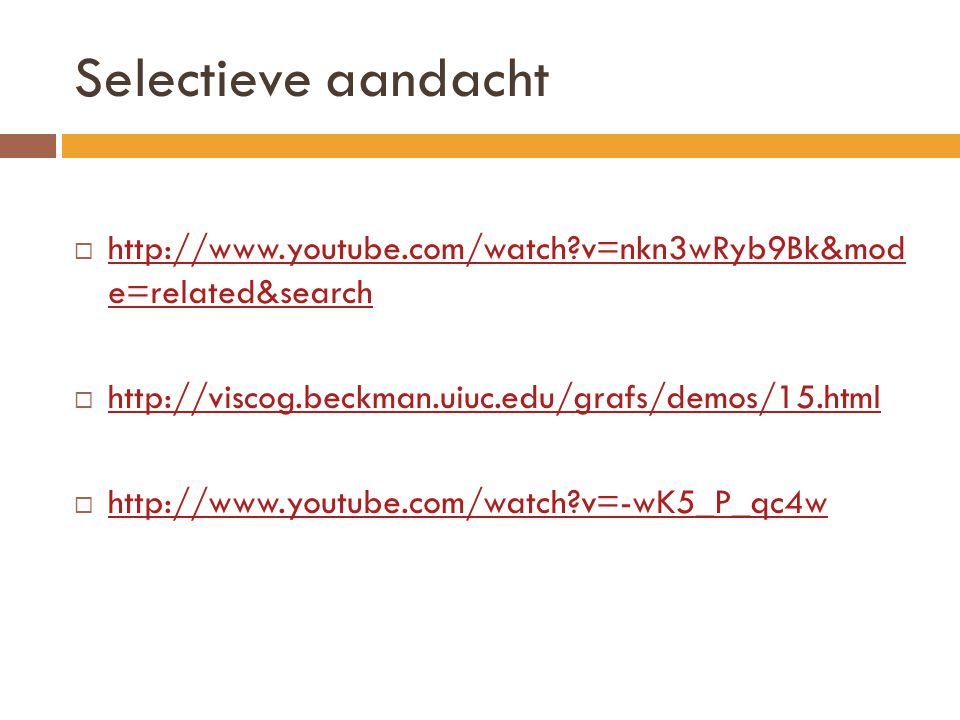 Selectieve aandacht   v=nkn3wRyb9Bk&mod e=related&search.