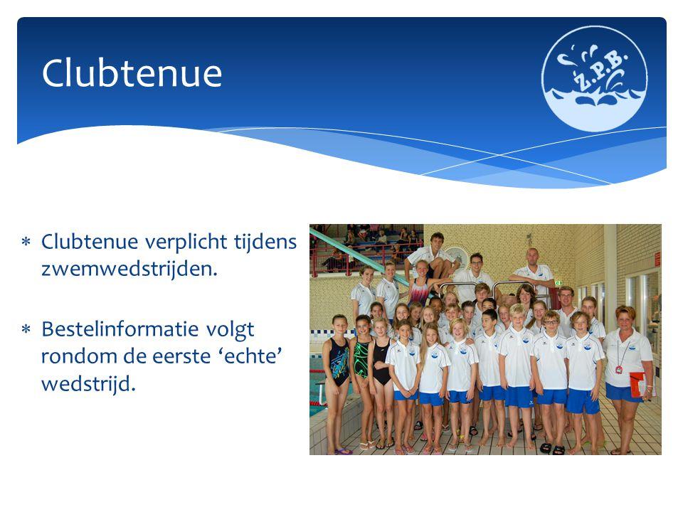 Clubtenue Clubtenue verplicht tijdens zwemwedstrijden.