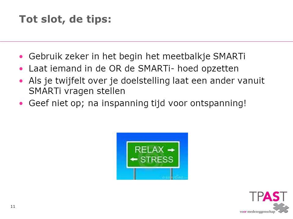 Tot slot, de tips: Gebruik zeker in het begin het meetbalkje SMARTi
