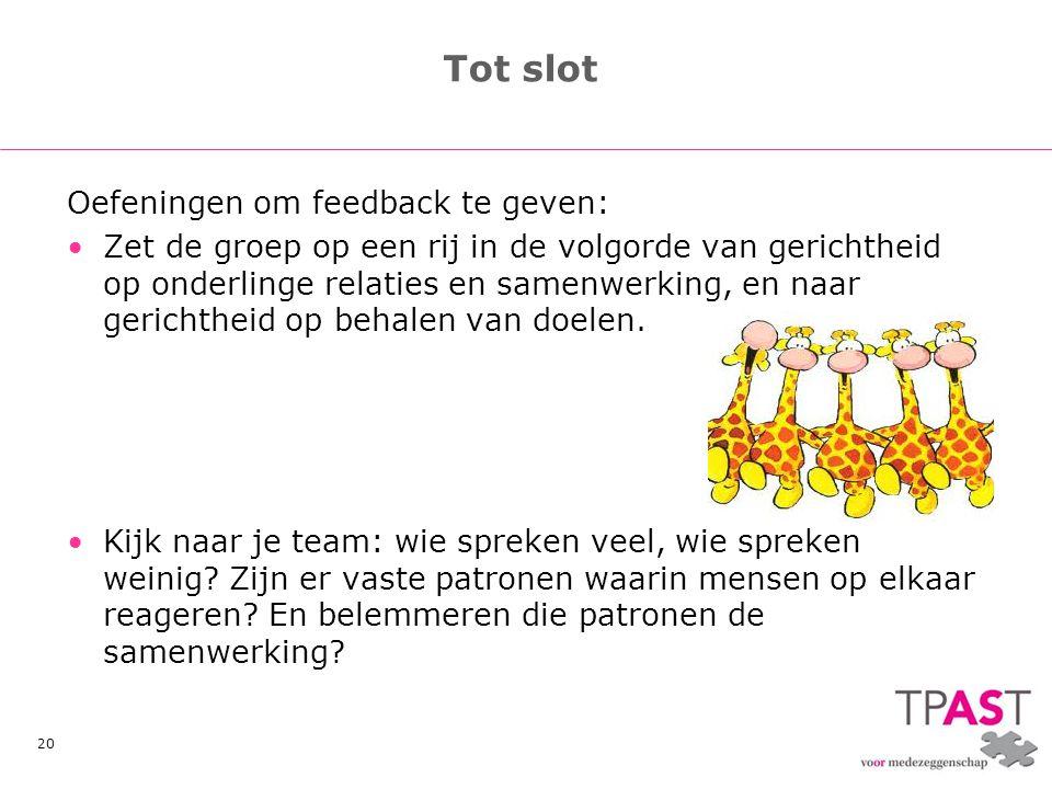 Tot slot Oefeningen om feedback te geven:
