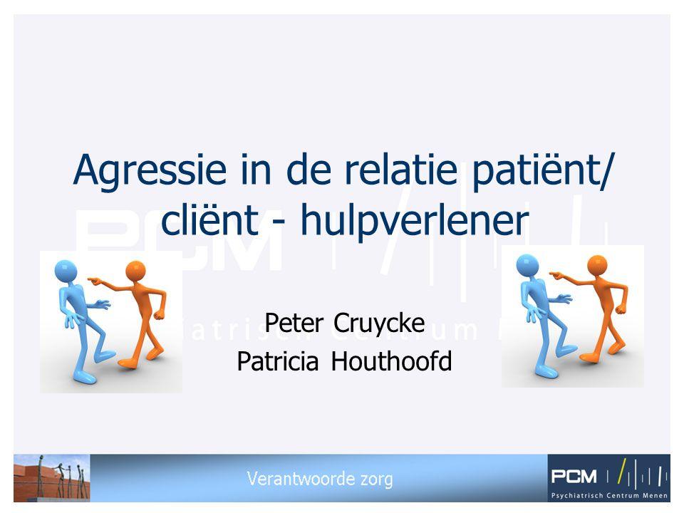 Agressie in de relatie patiënt/ cliënt - hulpverlener