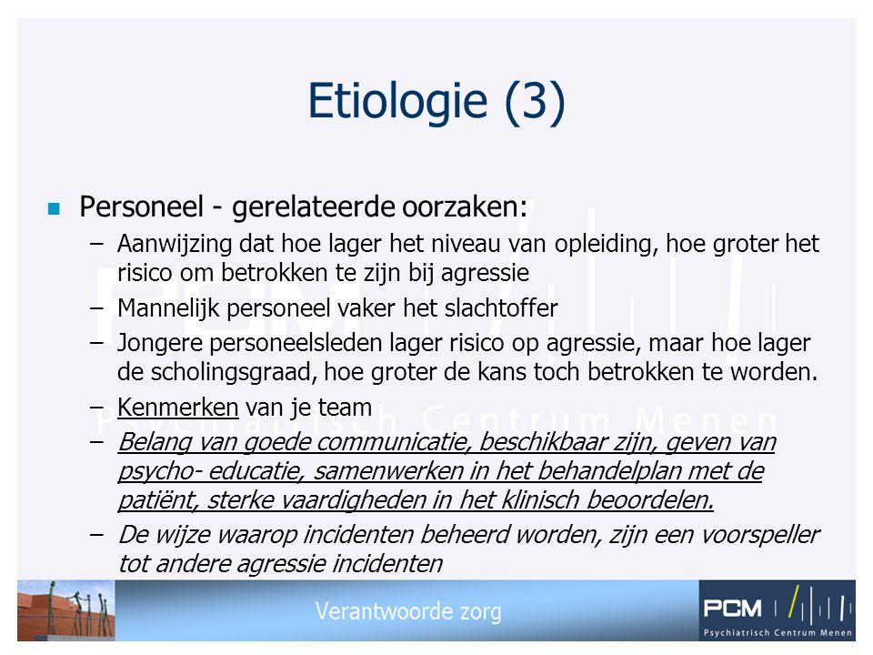 Etiologie (3) Personeel - gerelateerde oorzaken:
