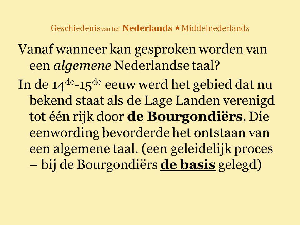 Geschiedenis van het Nederlands Middelnederlands