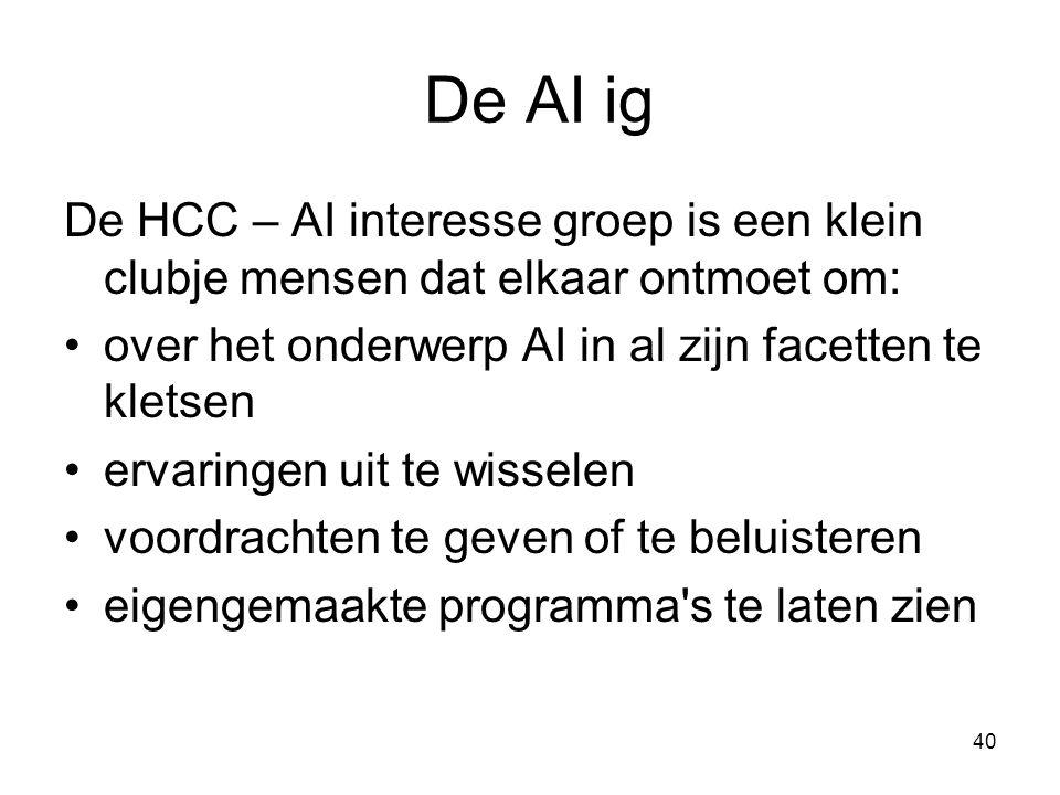 De AI ig De HCC – AI interesse groep is een klein clubje mensen dat elkaar ontmoet om: over het onderwerp AI in al zijn facetten te kletsen.